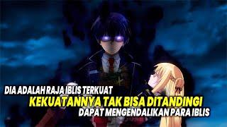 RAJA IBLIS TERKUAT!! Inilah 10 Anime dimana Tokoh Utama adalah Raja Iblis atau Raja Dewa!