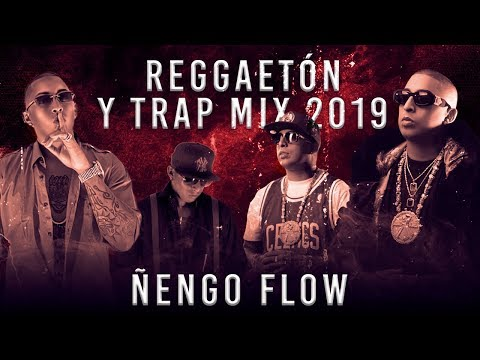 Reggaetón y Latin Trap Mix | Ñengo Flow Mix | Grandes Éxitos | Top Latino Trap |  2019