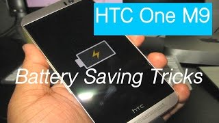 Battery Saving Secrets for Android : HTC One M9 (Tips/tricks)