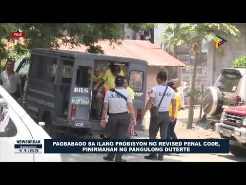 NEWS BREAK: Pagbabago sa ilang probisyon ng revised penal code, pinirmahan ng Pangulong Duterte