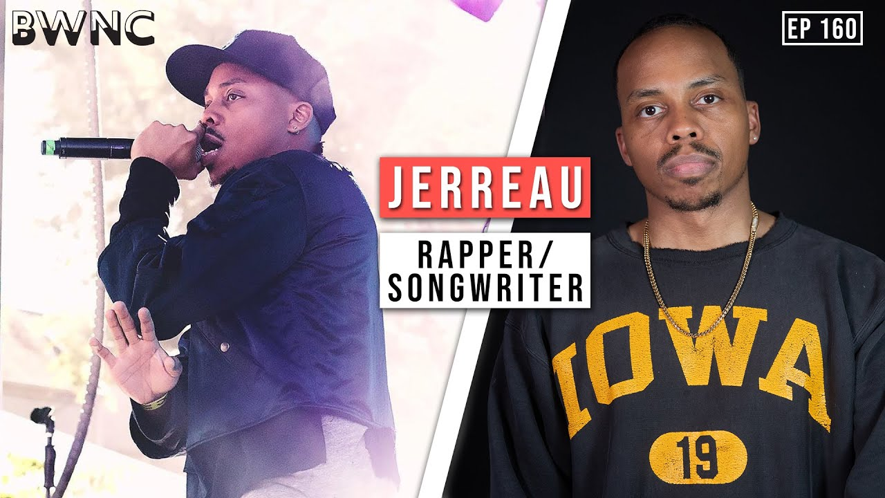 How Jerreau got the ultimate rap-career cosign from Lebron James! | Ep.160