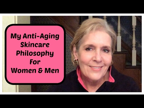 My Anti-Aging Skin Care Philosophy For Women & Men Giveaway Closed
