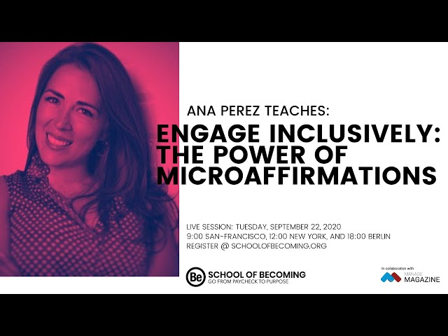 Engage Inclusively: The Power of Microaffirmations