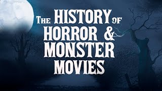 The History of Horror & Monster Movies - Official Trailer