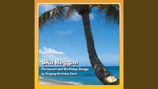 Happy Birthday, Brad (Ska Reggae)