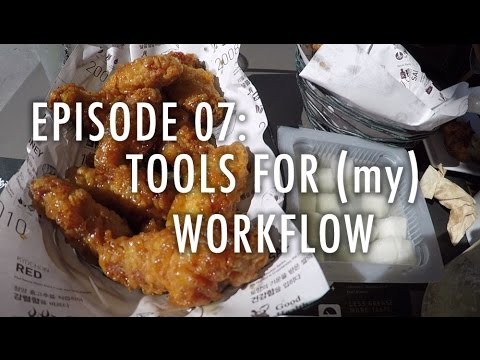 Episode 07: Tools for (my) Workflow