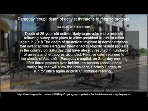 Paraguay 'coup': death of activist threatens to reignite protests