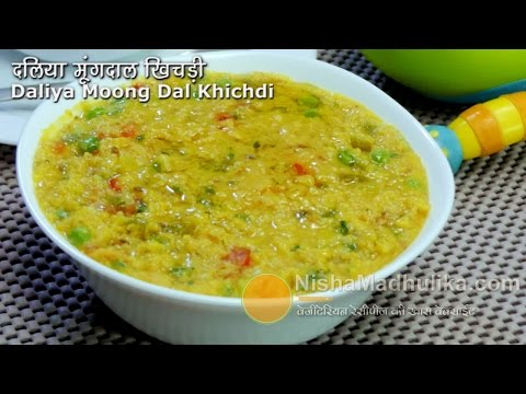 Daliya khichdi recipe - Dalia pulao with Moong Dal - Broken Wheat Khichdi