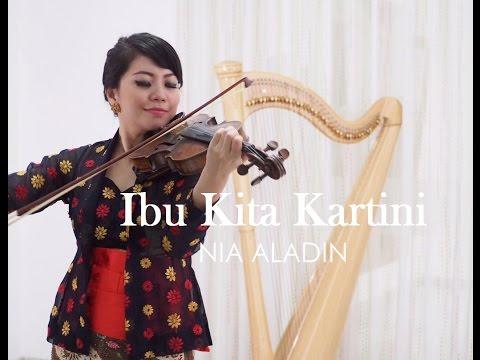 IBU KITA KARTINI -  Violin Harp Cover by Nia Aladin