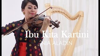 IBU KITA KARTINI Violin Harp Cover by Nia Aladin