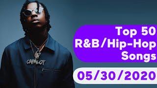 US Top 50 R&B/Hip-Hop/Rap Songs (May 30, 2020)