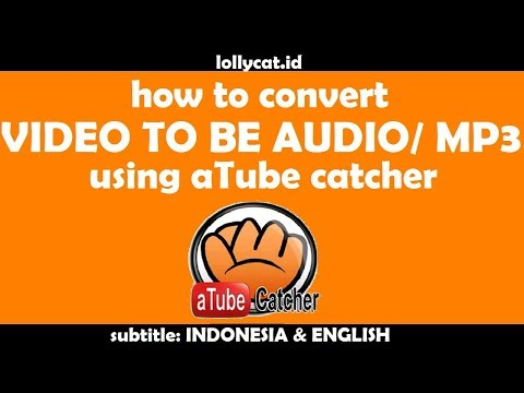[Complete] How To Make Video to be mp3 Using aTube Catcher