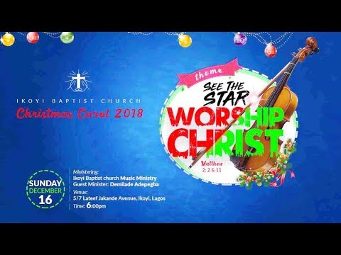 LIVE-STREAM: Christmas Carols - See The Star, Worship CHRIST | December 16, 2018