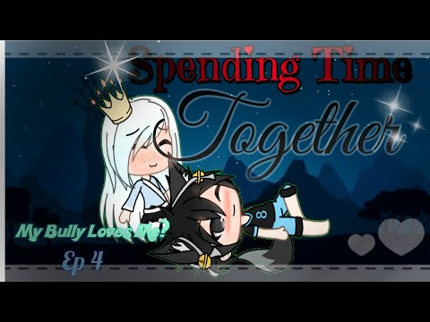 Spending Time Together.. |💖My Bully Loves Me? 💖🔷Part 5🔷