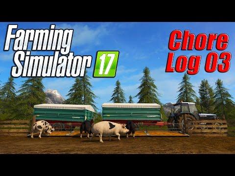 Farming Simulator 17: Chore Log 3 - Goldcrest Map Reworked!