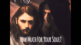 Trinity ~ How Much For Your Soul?