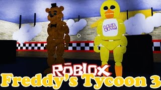 OUR VERY OWN PIZZERIA with ANIMATRONIKAMI | Freddy's TYCOON 3 |  ROBLOX #64