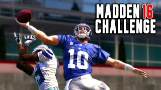 Can Eli Manning Recreate The OBJ Catch? Madden 16 NFL Challenge Edition!
