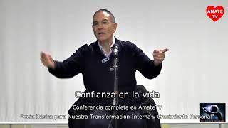Emilio Carrillo - Confianza en la vida - Transformación interna y crecimiento personal - AmateTV