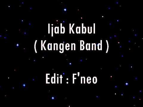 Ijab kabul   Kangen Band  lirik) amdani mahyudi