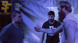 'Wolverine' and 'Coach Killa' BATTLE at SlapFIGHT!