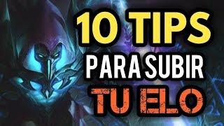 10 TIPS PARA SUBIR TU ELO! Como mejorar como jugador en LoL y subir de elo! FIN DE TEMPORADA!