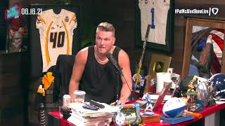 The Pat McAfee Show | Wednesday June 16th, 2021