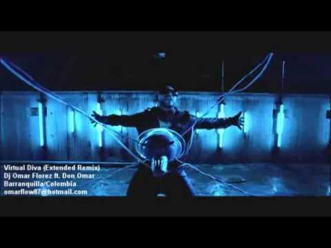 Virtual diva extended remix dj omar florez ft don omar youtube - Don omar virtual diva ...