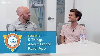 #FiveThings About Create React App