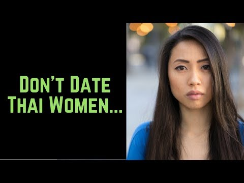 Date Thai Women 12 Reasons NOT To