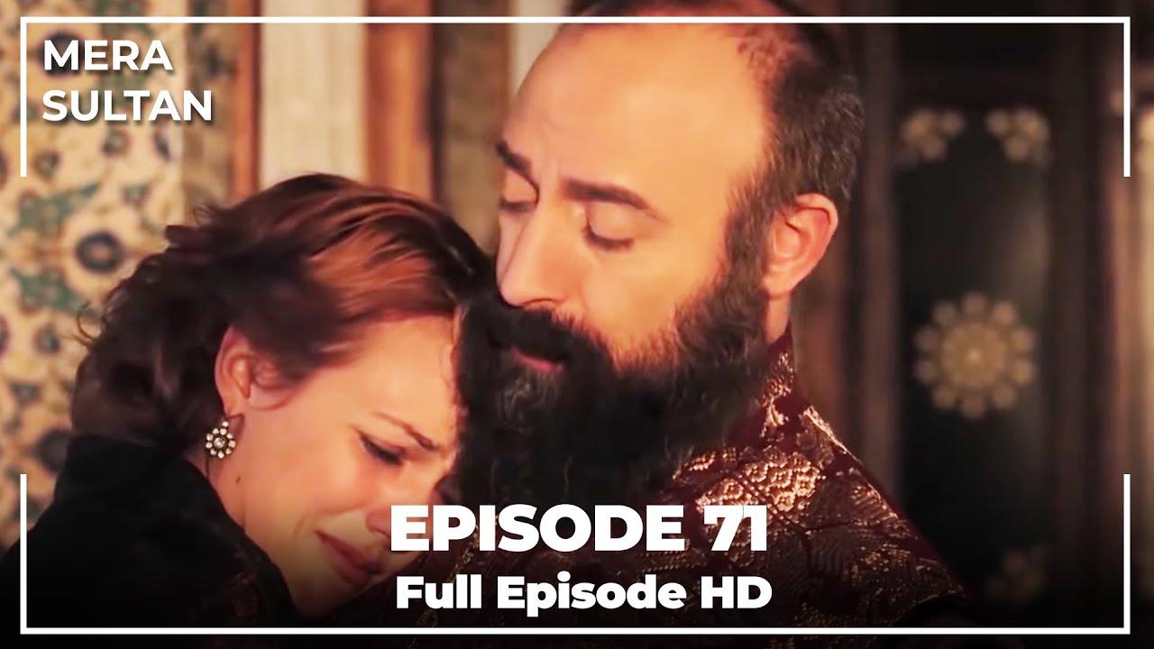 Download Mera Sultan - Episode 71 (Urdu Dubbed)
