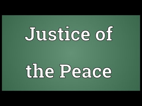 Justice of the Peace Meaning