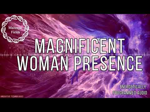 Magnificent Woman Presence and Radiance / Energetically Programmed Audio