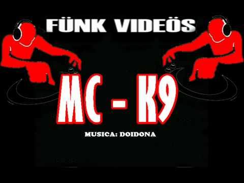 mc k9 ta doidona para