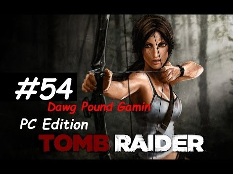 Tomb Raider 2013 Part 54 Commentary Walkthrough Nonlinear Gameplay HD