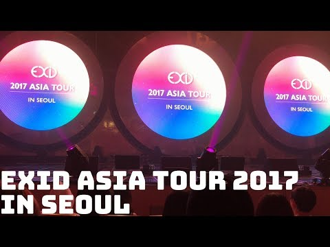 EXID ASIA TOUR 2017 in SEOUL - FULL VIDEO