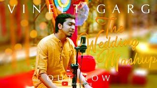 The Wedding Mashup   Vineet Garg   Latest Bollywood Mashups 2020   Latest Bollywood Songs