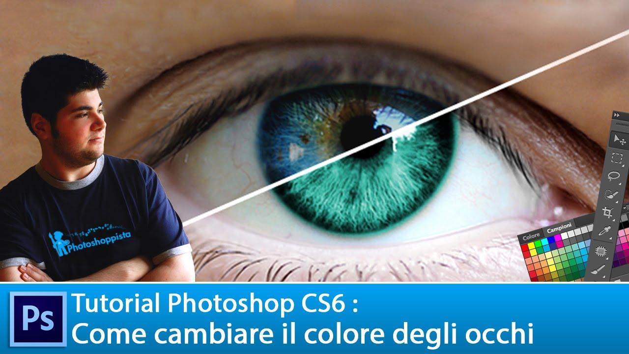 Tutorial photoshop cs6 come cambiare il colore degli - Colore degli occhi diversi ...