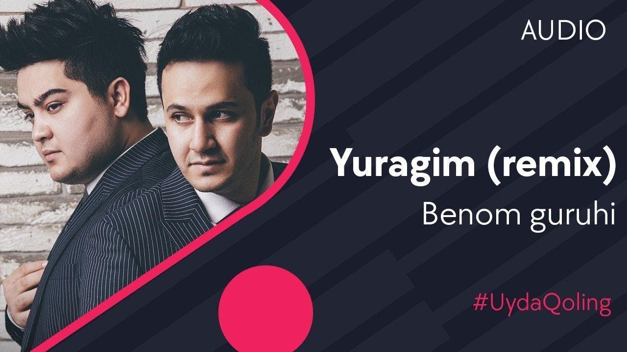 Benom guruhi - Yuragim | Беном гурухи - Юрагим (remix by Badalbayev) #UydaQoling