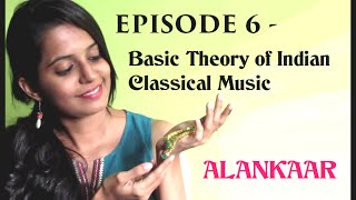 Ep 6: Alankaar (ornamentation) in Indian Music