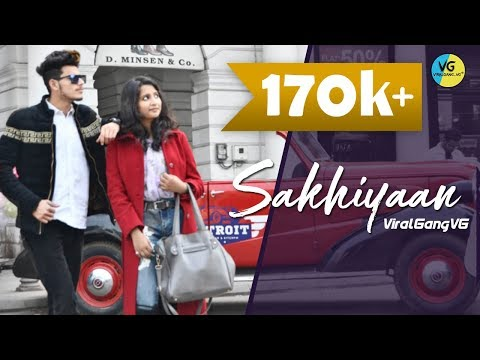 SAKHIYAAN : Zaid & Jahanvi | Maninder Buttar | Love Story | ViralGang VG