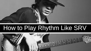 How to Play Rhythm Like Stevie Ray Vaughan!
