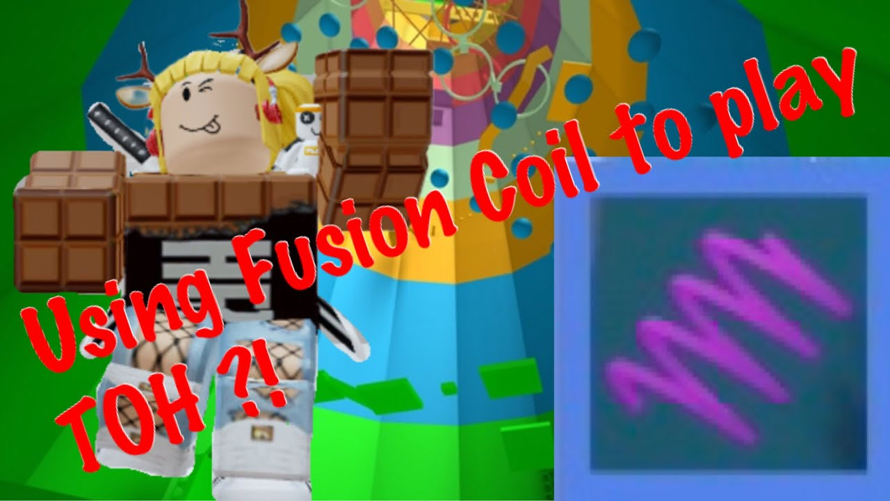 Using Fusion Coil To Play Toh Roblox Toh Youtube