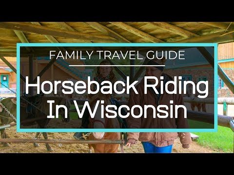 HORSEBACK RIDING IN WISCONSIN - Woodside Ranch, Mirror Lake State Park