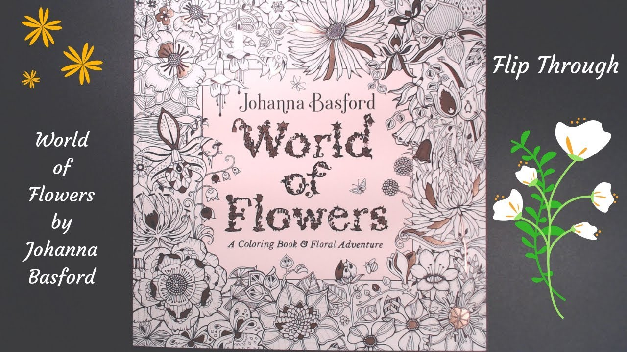 World Of Flowers By Johanna Basford Flip Through