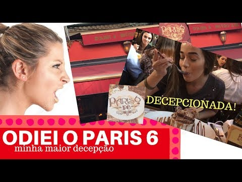 Minha decepção no PARIS 6