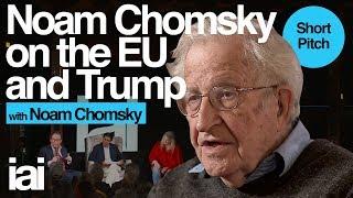Noam Chomsky On The Eu And Trump