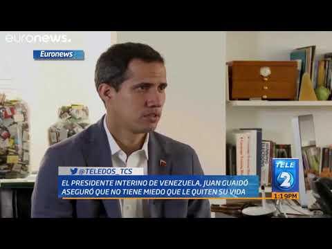 El presidente interino de Venezuela, Juan Guaidó aseguró que no tiene miedo que le quiten su vida