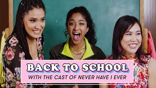 The Cast of Never Have I Ever Reveal Their Worst Dates, Celeb Crushes, and More | Back To School