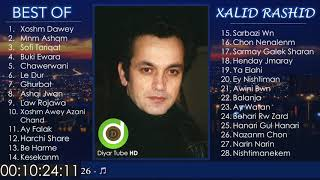 BEST OF XALID RASHID - 28 Original Tracks - HD | خۆشترین گۆرانییەکانی خالید ڕەشید